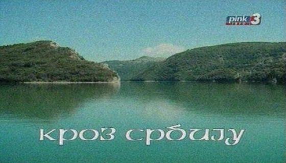 TV Pink - Kroz Srbiju - Zlatar i Uvac