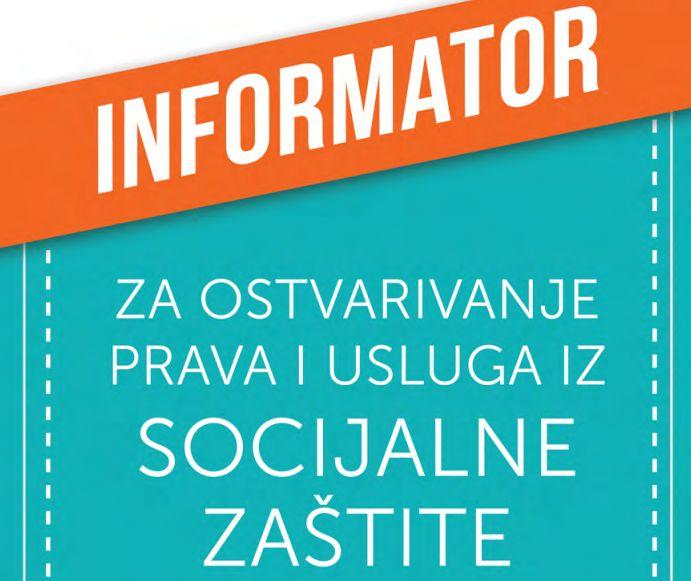 Informator za ostvarivanje prava i usluga iz socijalne zaštite